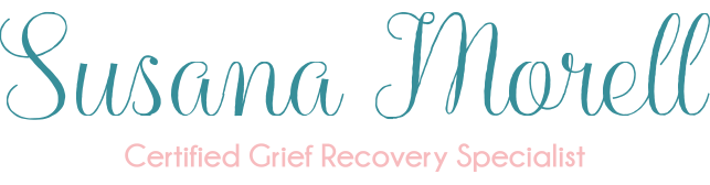 Susana Morell | Certified Grief Recovery Specialist